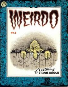 Weirdo #1 - Robert Crumb