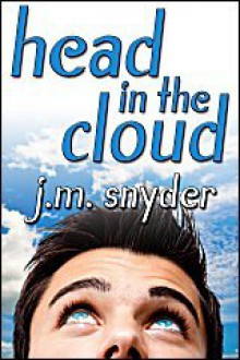 Head In The Cloud - J.M. Snyder