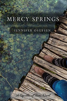 Mercy Springs (Republic of Texas Book 1) - Jennifer Osufsen