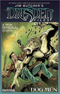 Jim Butcher's The Dresden Files: Dog Men - Mark Powers,Jim Butcher,Diego Galindo