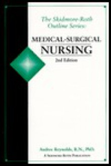Medical Surgical Nursing - Audree Reynolds