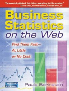 Business Statistics on the Web: Find Them Fast-At Little or No Cost - Paula Berinstein, executive chairman Cotton, Globespan Virata, Charles
