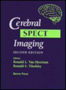 Cerebral Spect Imaging - Ronald L. Van Heertum