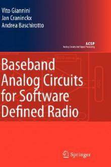 Baseband Analog Circuits for Software Defined Radio - Jan Craninckx