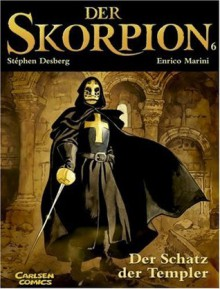 Der Skorpion 6 - Ralf Keiser, Stephen Desberg