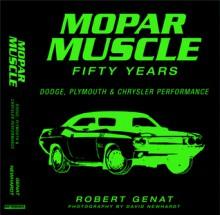 MOPAR Muscle: 50 Years-Leatherbound - Robert Genat