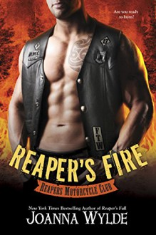 Reaper's Fire (Reapers Motorcycle Club) - Joanna Wylde