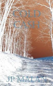 Cold Cash - J.P. Malan
