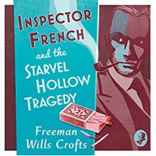 Inspector French Mystery - Freeman Wills Crofts