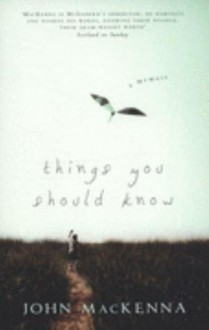 Things You Should Know - John Mackenna