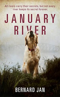 January River - Bernard Cornwell