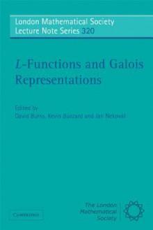 L-Functions and Galois Representations - David Burns, Kevin Buzzard, Jan Nekova