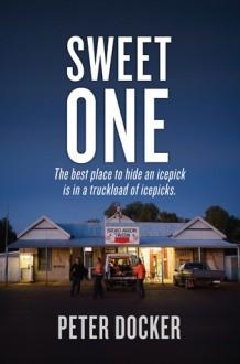 Sweet One - Peter Docker