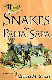 Snakes in Paha Sapa - Cyndie, M Styles