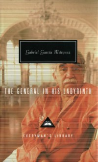 The General in His Labyrinth - Edith Grossman, Gabriel García Márquez