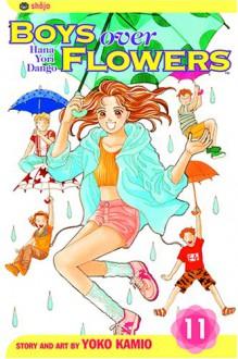 Boys Over Flowers: Hana Yori Dango, Vol. 11 - Yoko Kamio, 神尾葉子