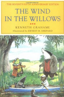 The Wind in the Willows - Kenneth Grahame, Margaret Hodges, Ernest H. Shepard