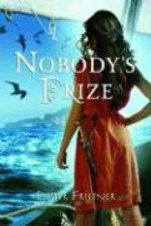 Nobody's Prize (Princesses of Myth) - Esther M. Friesner