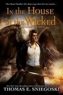 In the House of the Wicked - Thomas E. Sniegoski