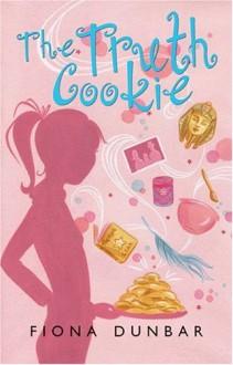 The Truth Cookie - Fiona Dunbar