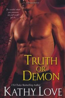 Truth Or Demon - Kathy Love