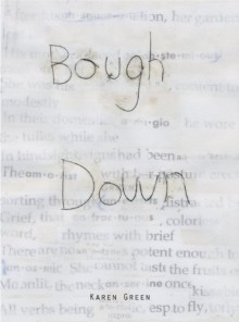 Bough Down - Karen Green