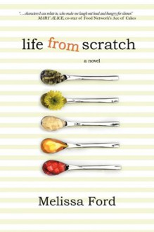 Life From Scratch - Melissa Ford
