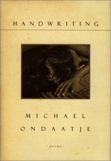 Handwriting - Michael Ondaatje