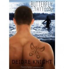 Butterfly Tattoo - Deidre Knight