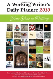 A Working Writer's Daily Planner 2010: Your Year in Writing - Small Beer Press