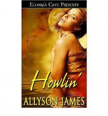 Howlin' - Allyson James