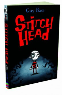 Stitch Head - Guy Bass, Pete Williamson