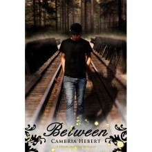 Between - Cambria Hebert