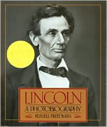 Lincoln: A Photobiography -