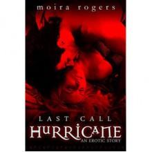 Hurricane (Last Call, #2) - Moira Rogers
