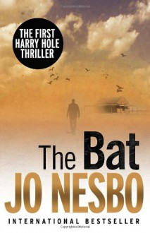 The Bat - Don Bartlett, Jo Nesbø, Jo Nesbø