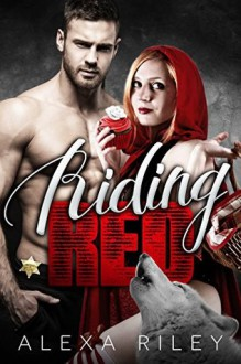 Riding Red - Alexa Riley