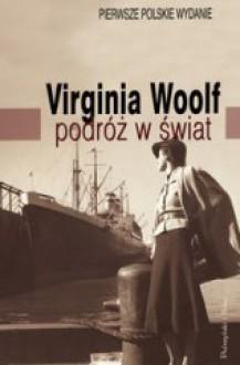 Podróż w świat - Virginia Woolf