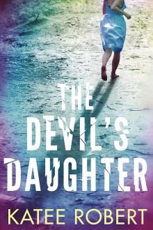 The Devil's Daughter - Katee Robert