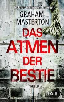 Das Atmen der Bestie - Graham Masterton