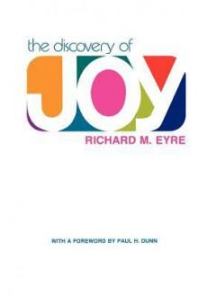 The Discovery of Joy - Richard Eyre
