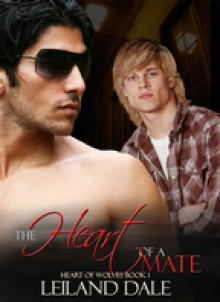 The Heart of a Mate - Leiland Dale