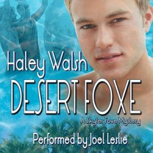 Desert Foxe - Haley Walsh