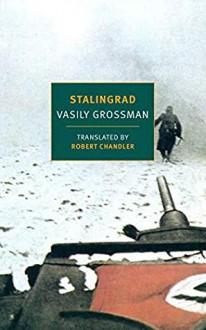 Stalingrad - Vasily Grossman