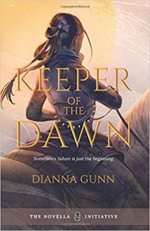 Keeper of the Dawn - Dianna Gunn