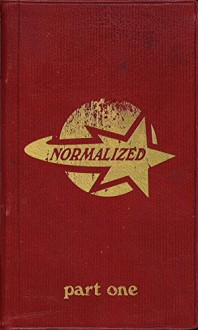 Normalized (Part One: Superfluous) - David Bussell