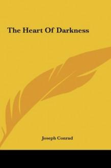 The Heart Of Darkness - Joseph Conrad