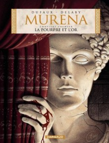 Murena - tome 1 - La Pourpre et l'or (French Edition) - Dufaux,Delaby