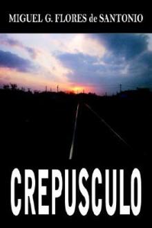 Crepusculo - Miguel Flores de Santonio