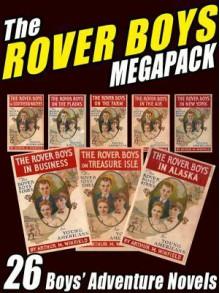 The Rover Boys Megapack: 26 Boys Adventure Novels - Author Author, Arthur M. Winfield